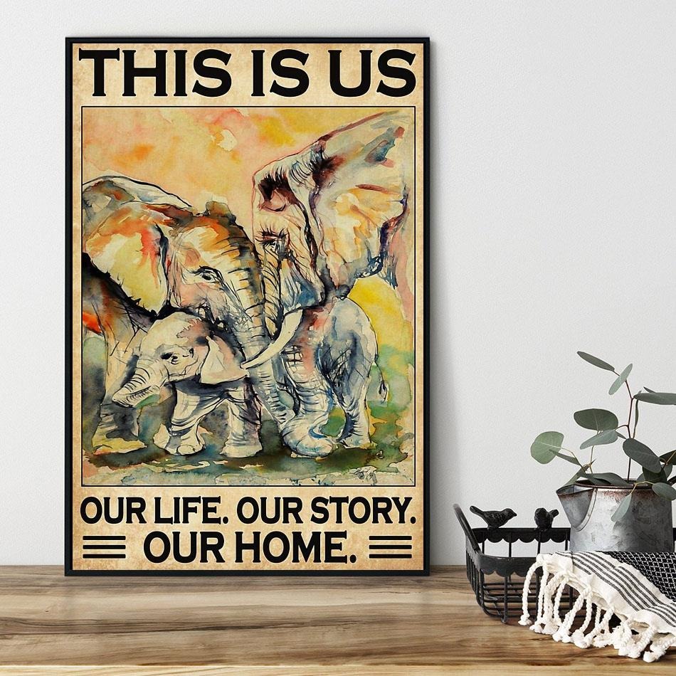 Elephants Family this is us our life our story our home poster black