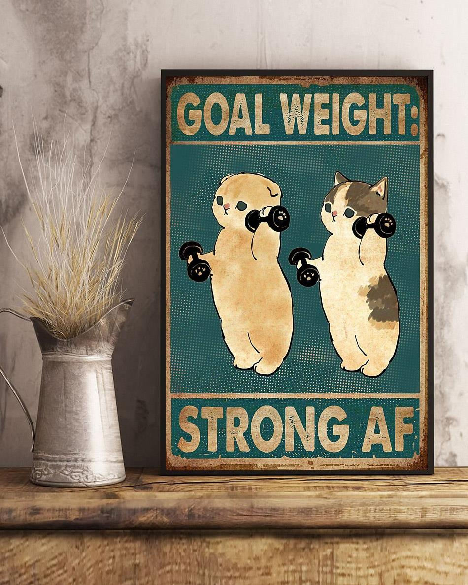 Fitness goal weight strong af cat weightlifting poster art