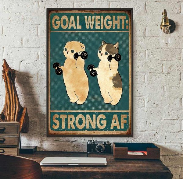 Fitness goal weight strong af cat weightlifting poster wall art