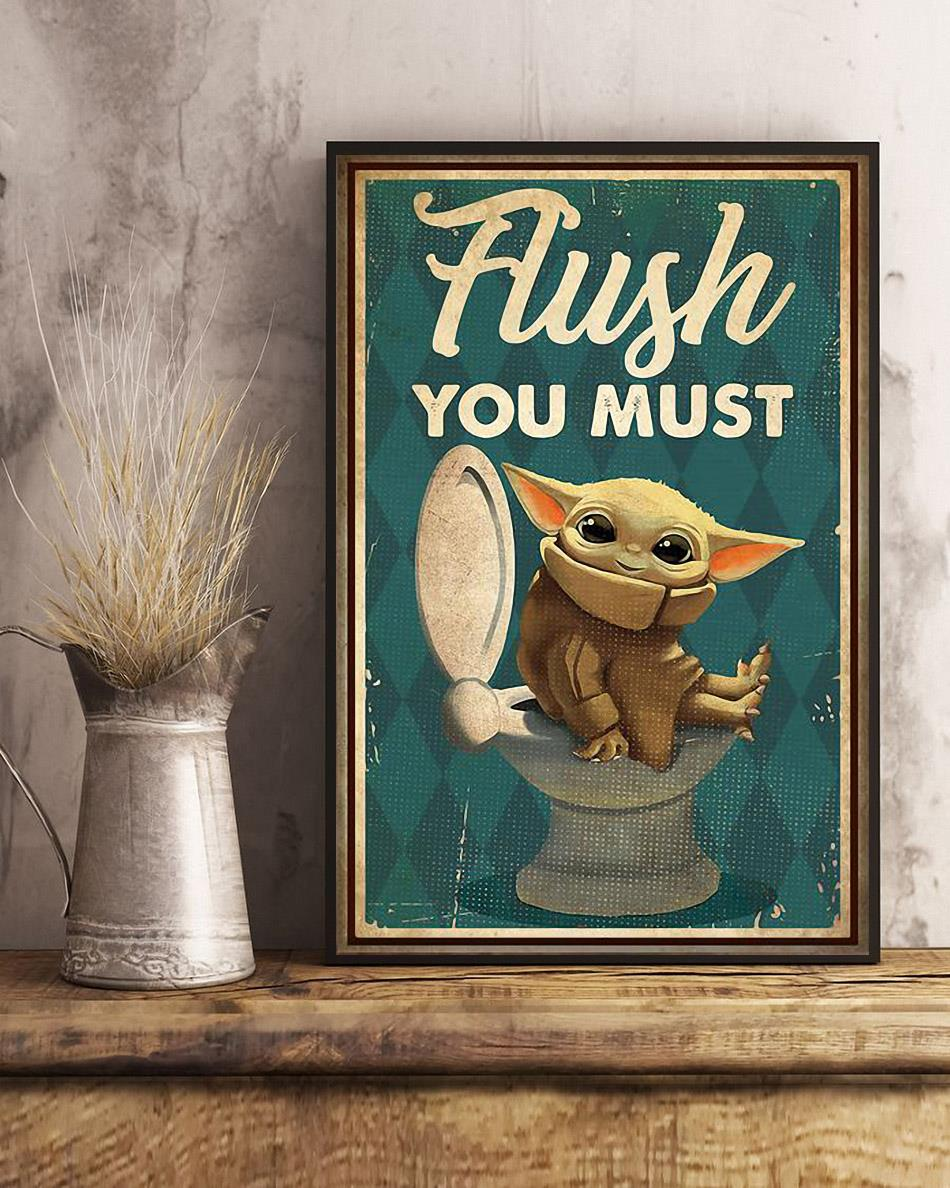 Flush you must funny Toilet poster art
