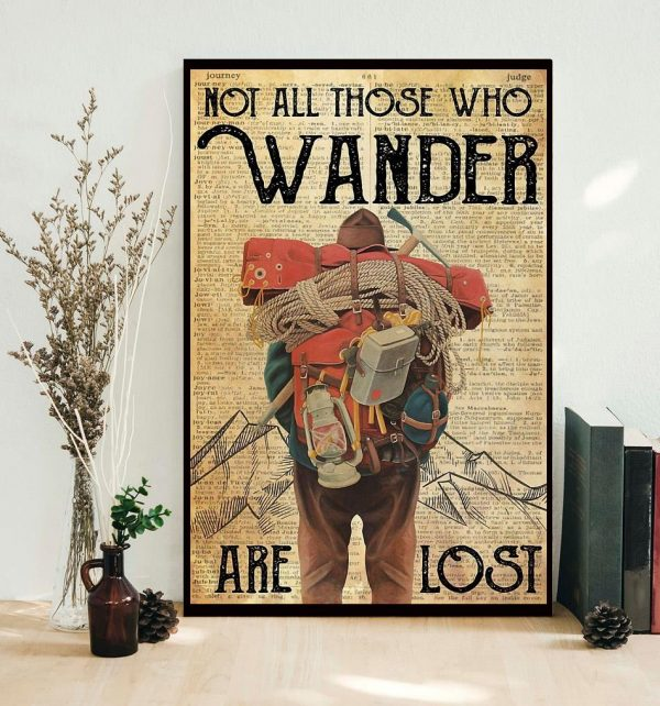 Mountaineering not all those who wander are lost poster