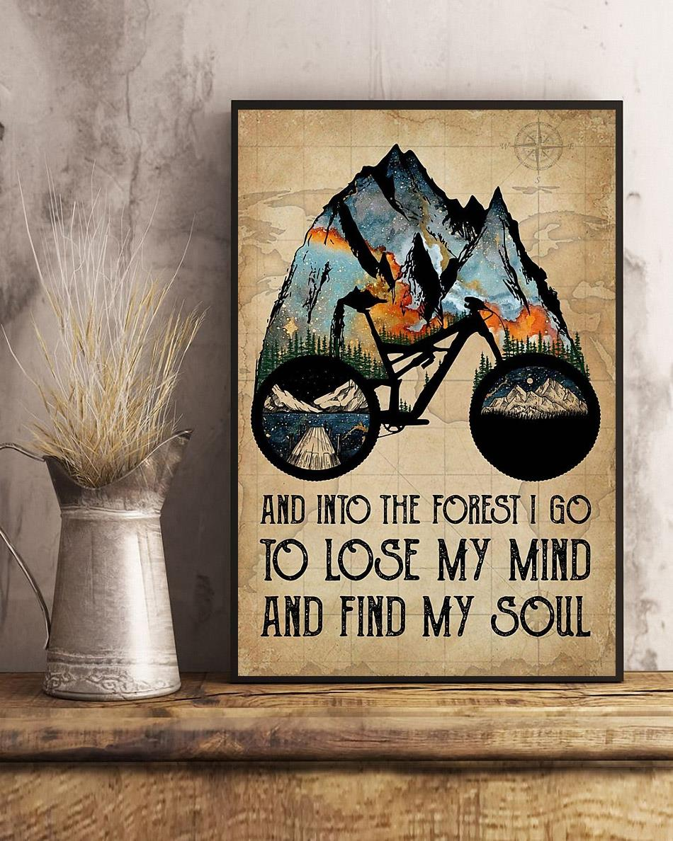 Natural biking into the forest i go to lose my mind and find my soul poster art