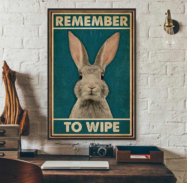 Rabbit remember to wife poster wall art