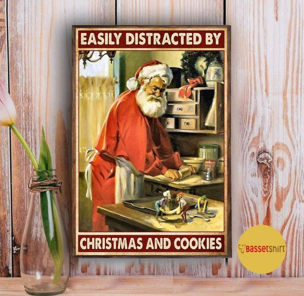 Santa Claus easily distracted by Christmas and cookies poster Vintage