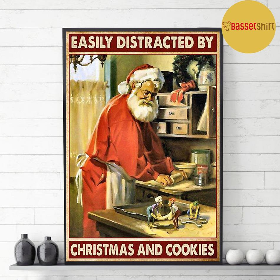 Santa Claus easily distracted by Christmas and cookies poster decor 1