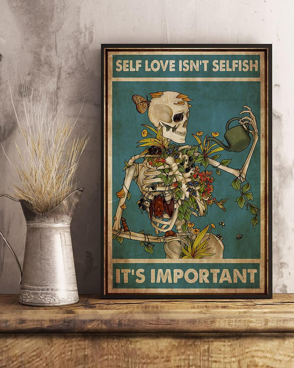 Skeleton self love isn't selfish it's important poster art