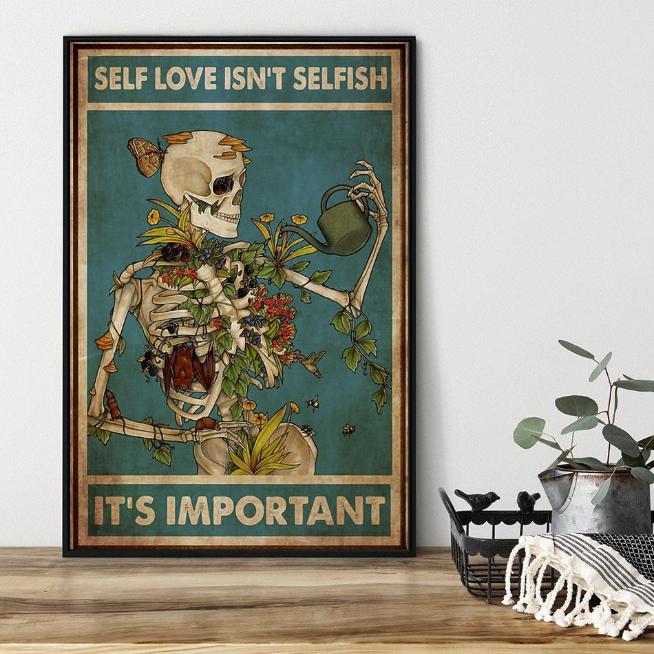 Skeleton self love isn't selfish it's important poster black