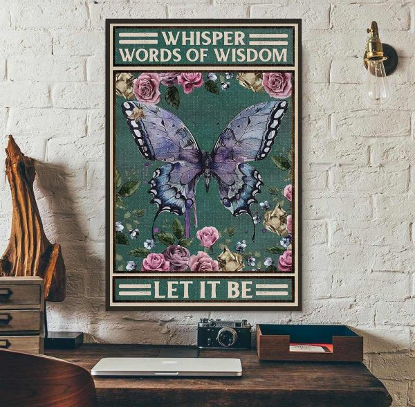 Vintage butterfly whisper words of wisdom let it be poster wall art