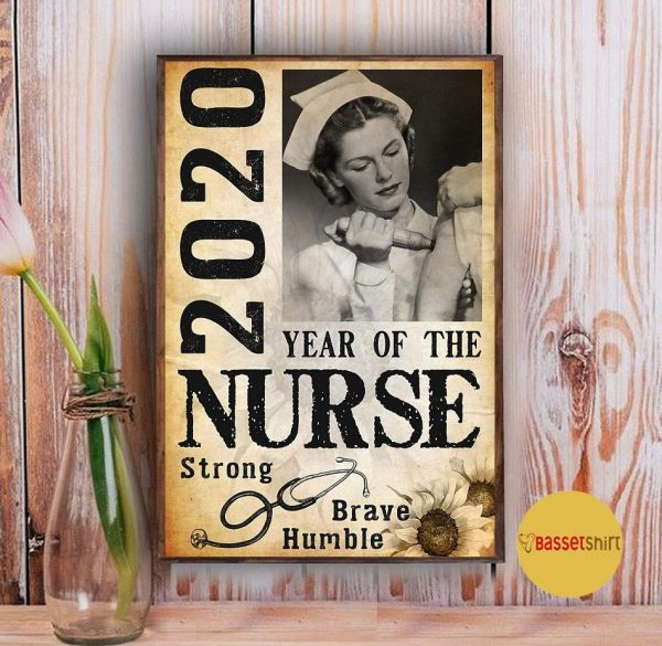 2020 year of the nurse be strong be brave be humble vertical poster Vintage