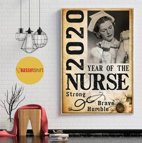 2020 year of the nurse be strong be brave be humble vertical poster