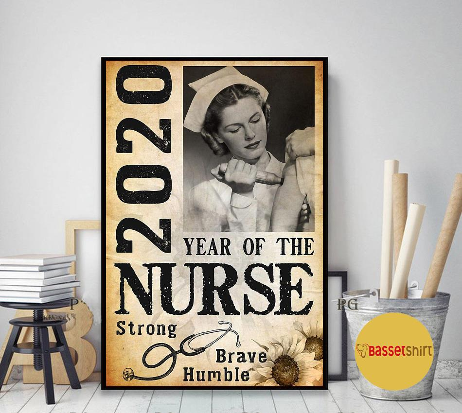 2020 year of the nurse be strong be brave be humble vertical poster art decor