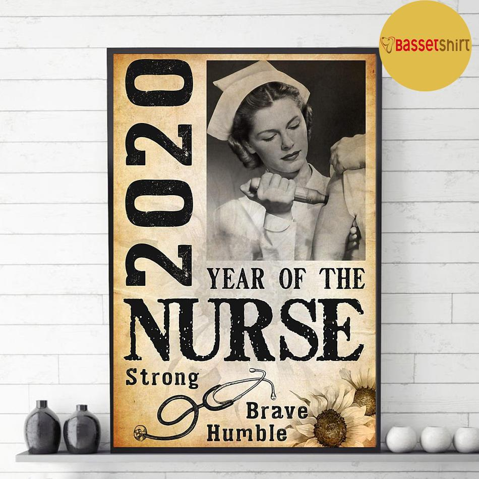 2020 year of the nurse be strong be brave be humble vertical poster decor 1