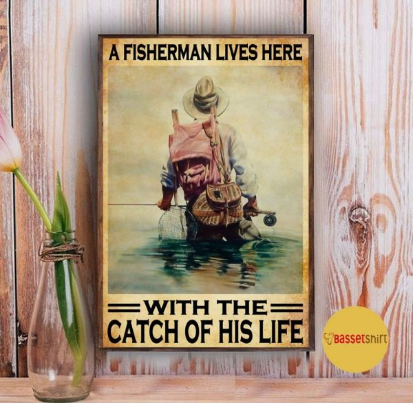 A fisherman lives here with the catch of his life poster Vintage