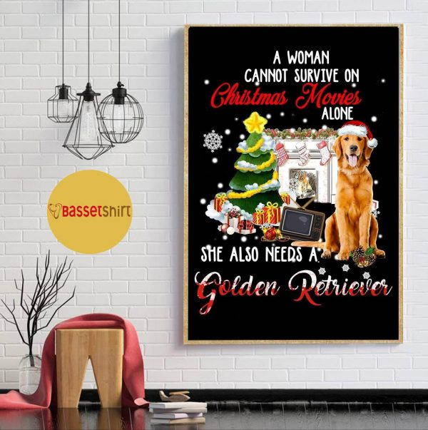 A woman cannot survive on Christmas movies alone Golden Retriever poster