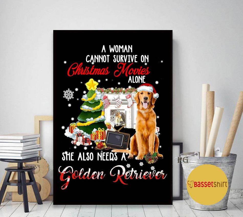 A woman cannot survive on Christmas movies alone Golden Retriever poster art decor