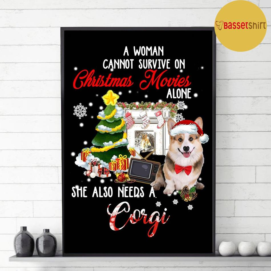 A woman needs a corgi to survive on Christmas movies poster decor 1
