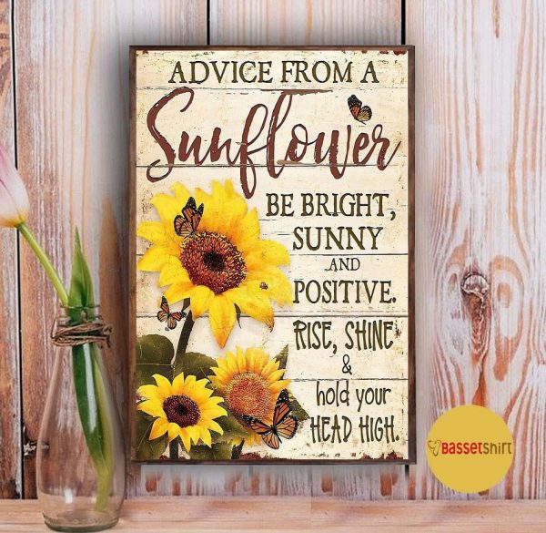 Advice from this sunflower be right sunny poster Vintage