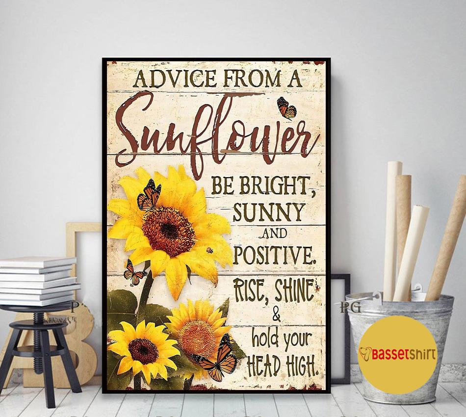 Advice from this sunflower be right sunny poster art decor