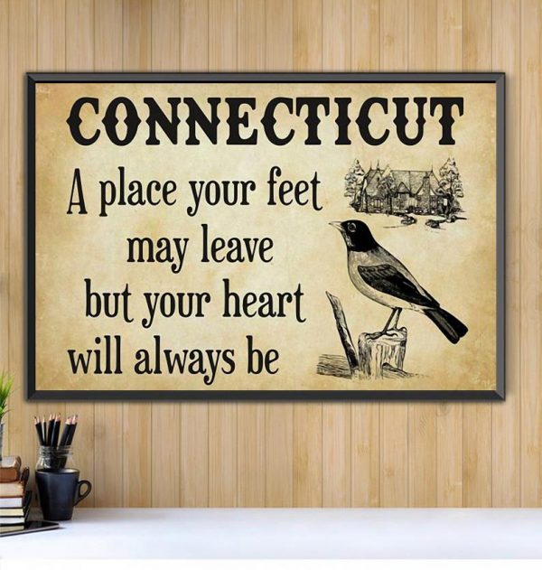 Connecticut a place your feet may leave but you heart will always be canvas Black canvas