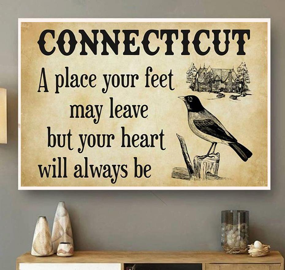 Connecticut a place your feet may leave but you heart will always be canvas wall art