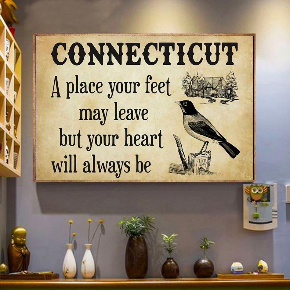 Connecticut a place your feet may leave but you heart will always be canvas wrapped canvas