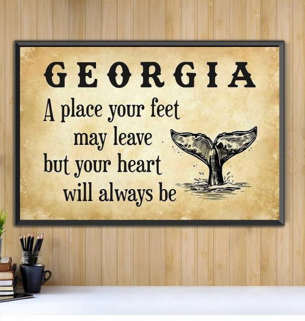 Georgia a place your feet may leave but you heart will always be canvas Black canvas
