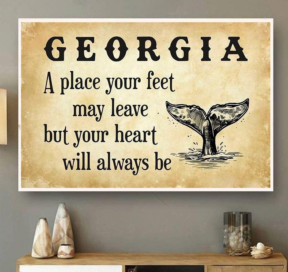 Georgia a place your feet may leave but you heart will always be canvas wall art