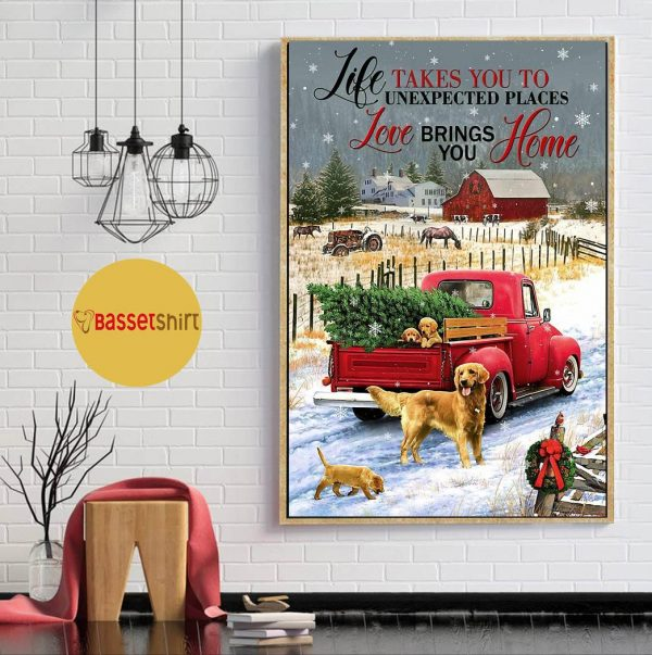 Golden Retriever red truck life takes you to unexpected places poster