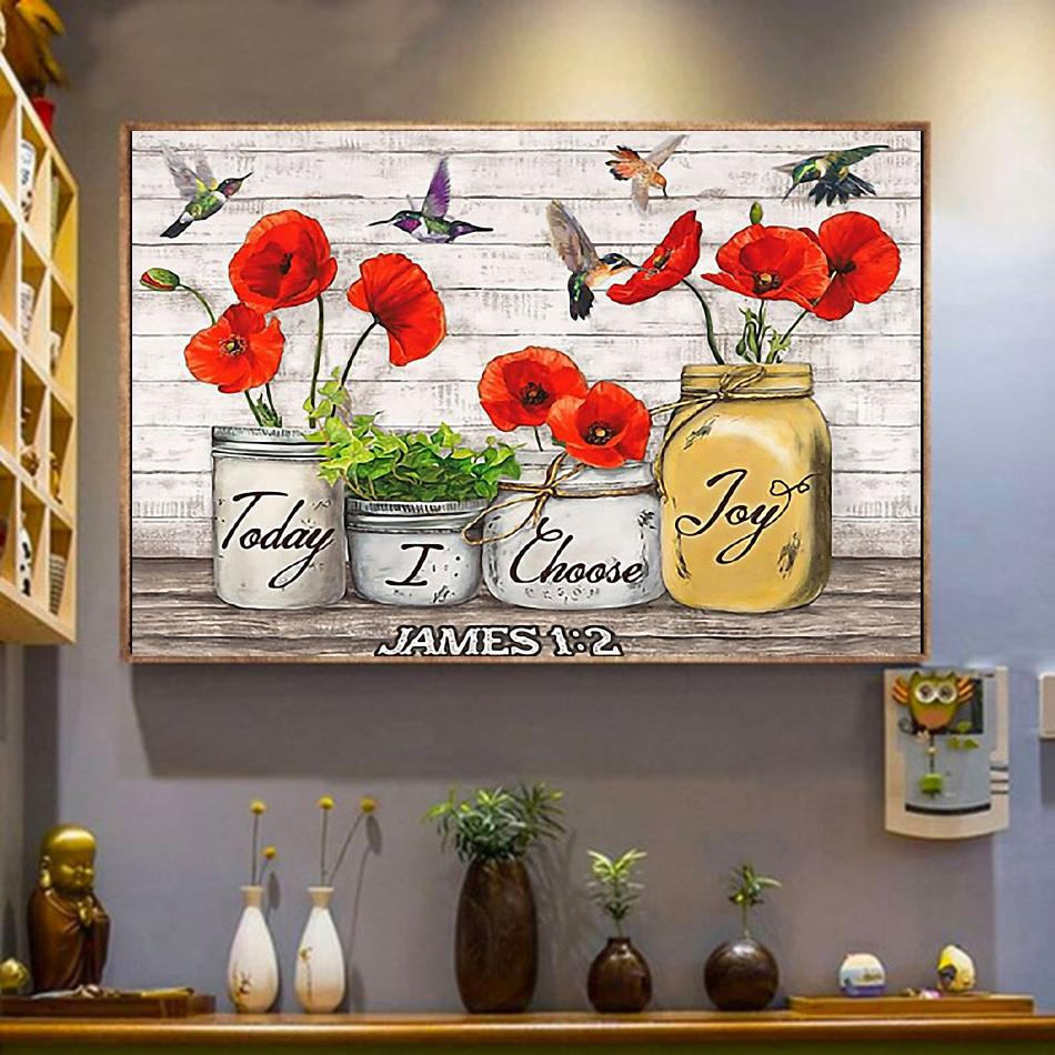 Hummingbird today I choose joy James poster canvas wrapped canvas