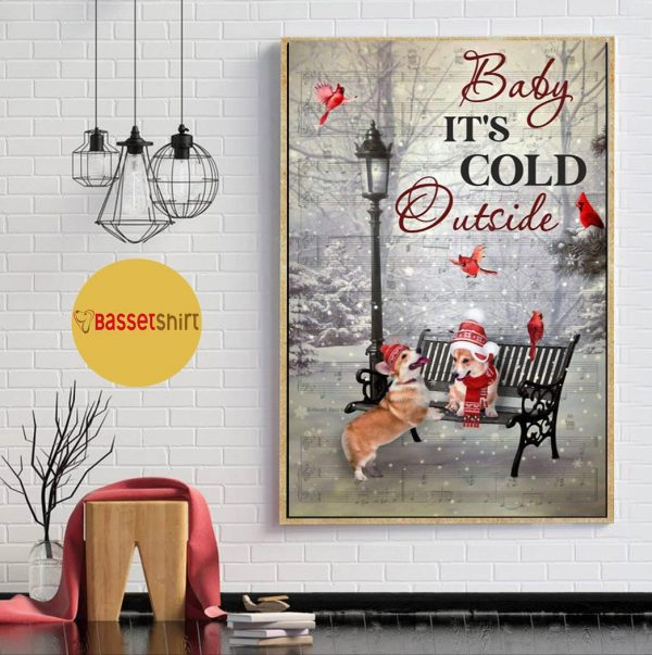 It's cold outside corgi vertical poster