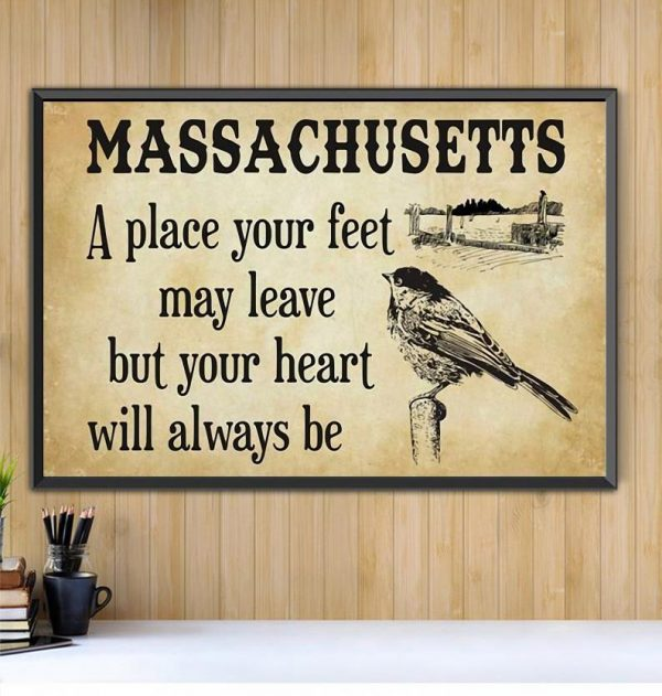 Massachusetts a place your feet may leave but you heart will always be canvas Black canvas