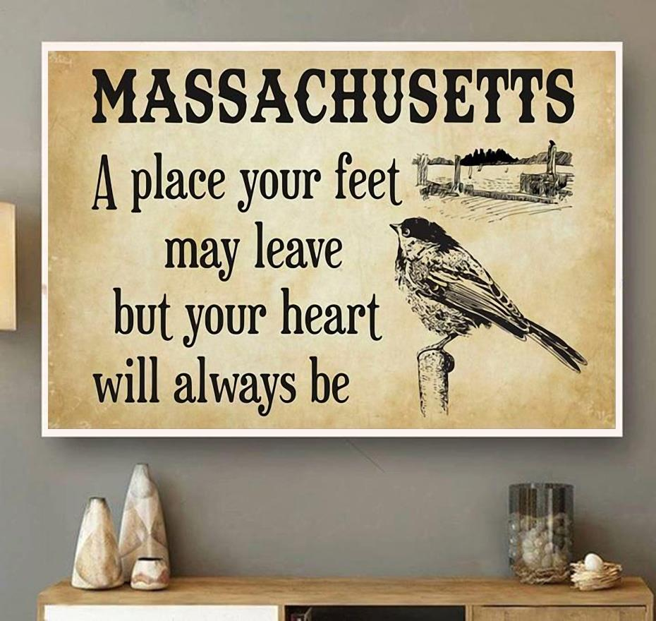 Massachusetts a place your feet may leave but you heart will always be canvas wall art