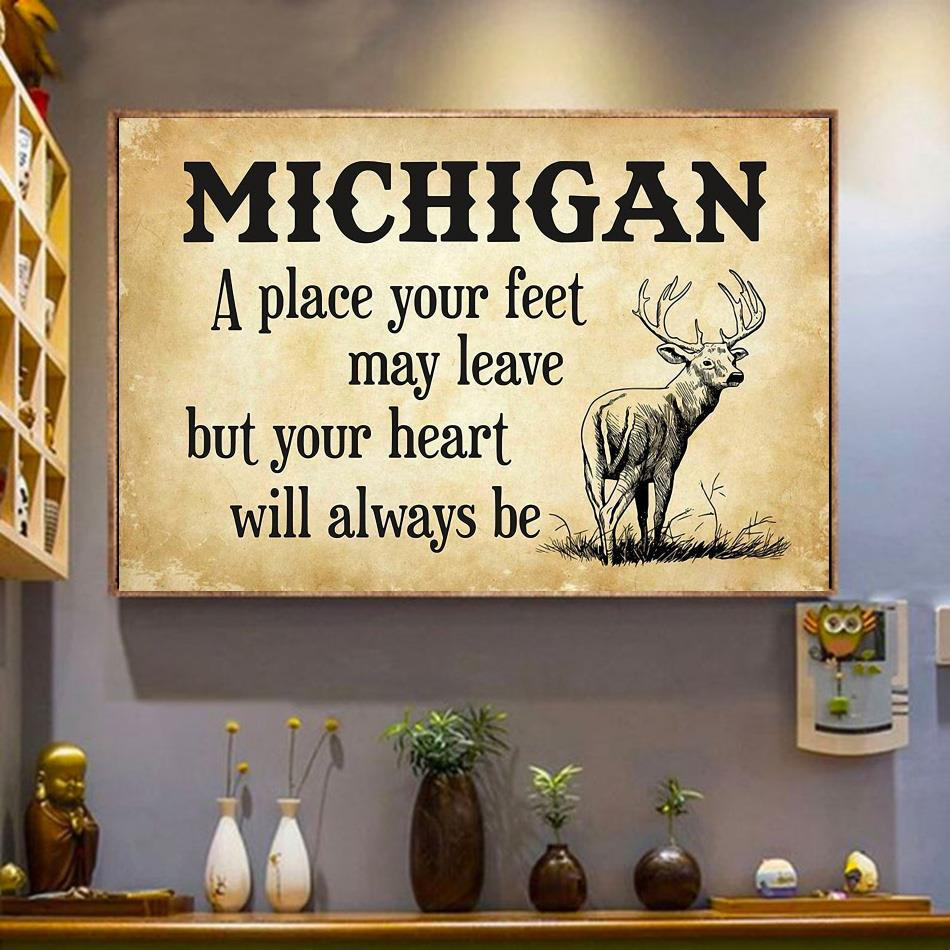 Michigan place your feet may leave but you heart will always be poster wrapped canvas