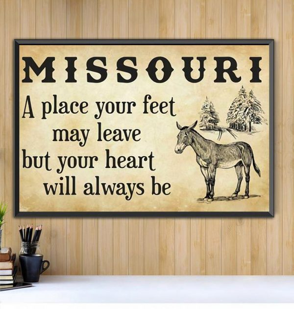 Missouri a place your feet may leave but you heart will always be canvas Black canvas