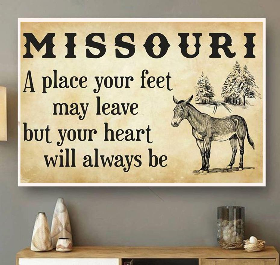 Missouri a place your feet may leave but you heart will always be canvas wall art