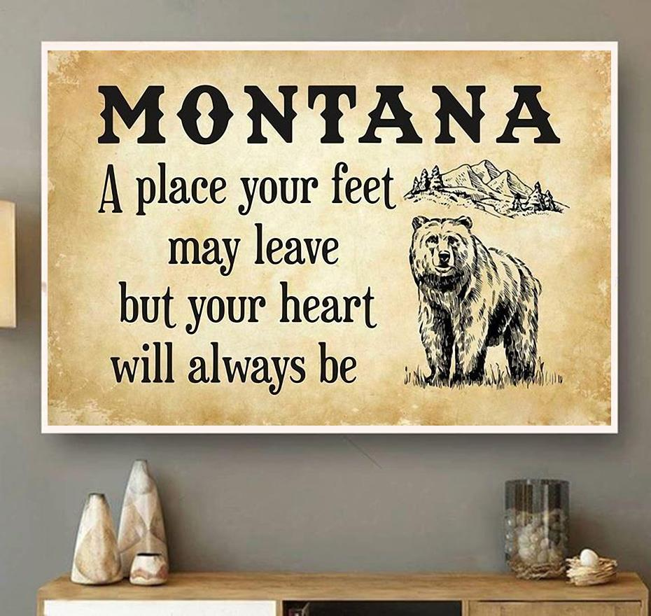 Montana a place your feet may leave but you heart will always be canvas wall art