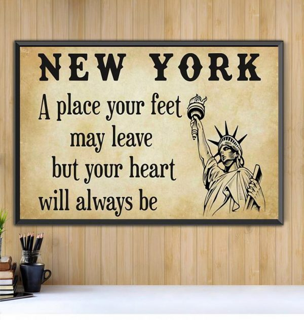 New York a place your feet may leave but you heart will always be canvas Black canvas