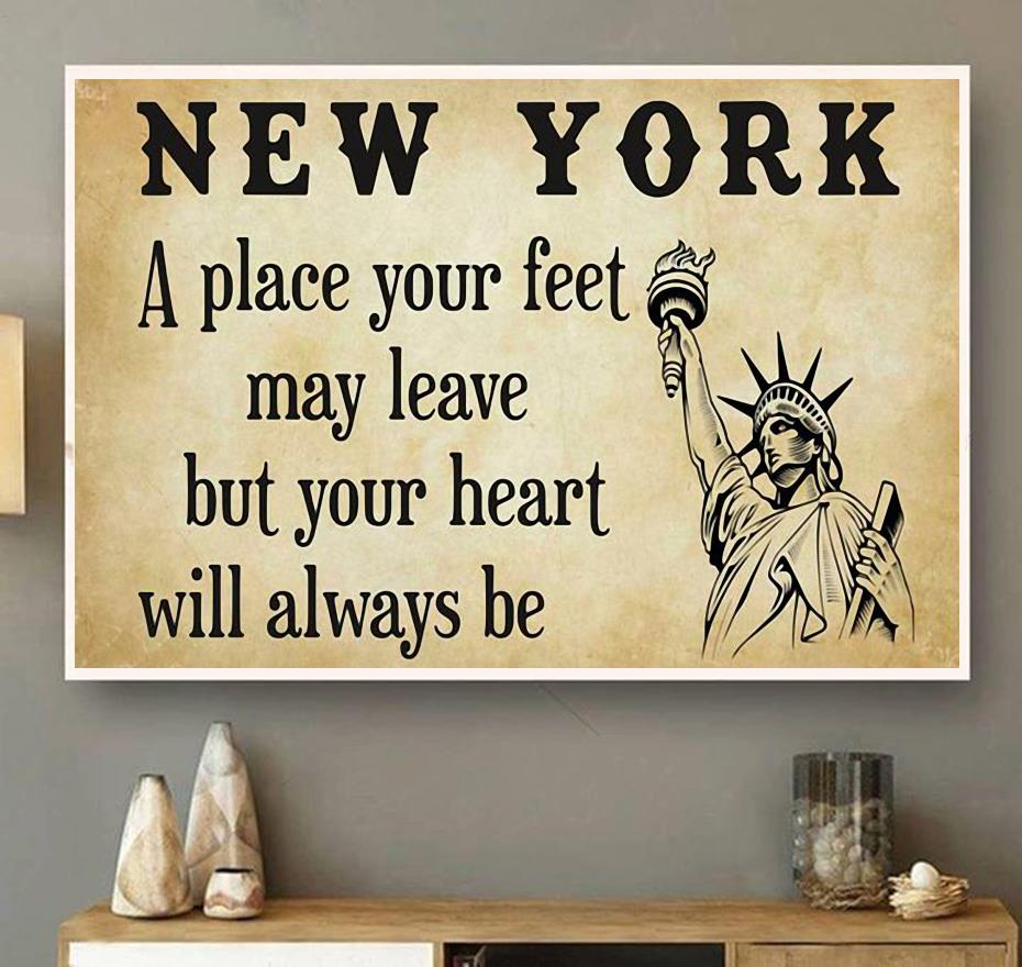 New York a place your feet may leave but you heart will always be canvas wall art