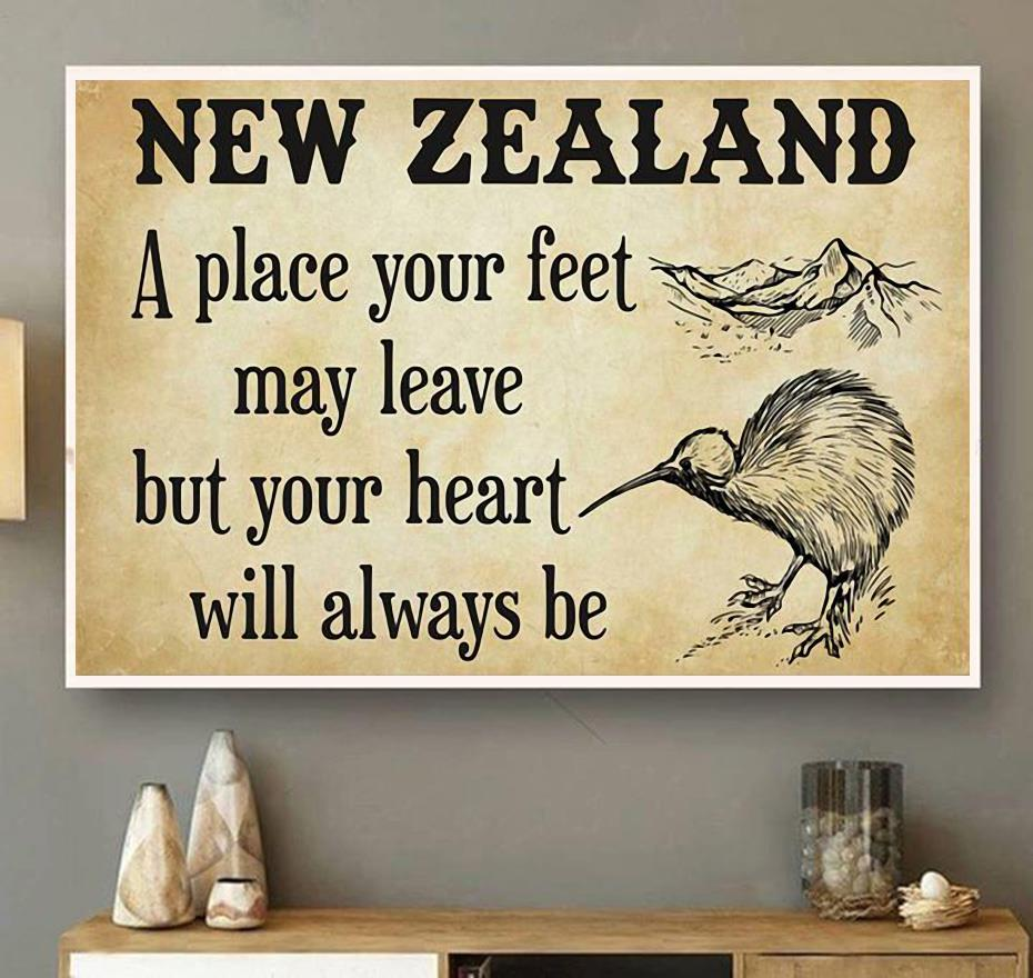 New Zealand a place your feet may leave but you heart will always be canvas wall art
