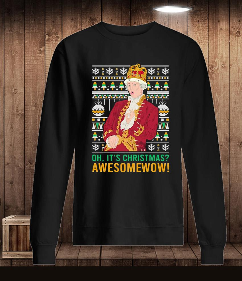 Oh it's Christmas awesome wow t-s Longsleeve