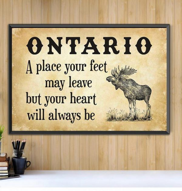 Ontario place your feet may leave but you heart will always be poster Black canvas