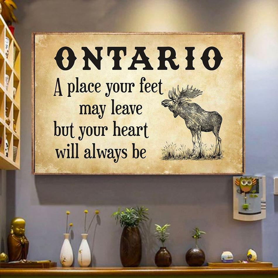 Ontario place your feet may leave but you heart will always be poster wrapped canvas