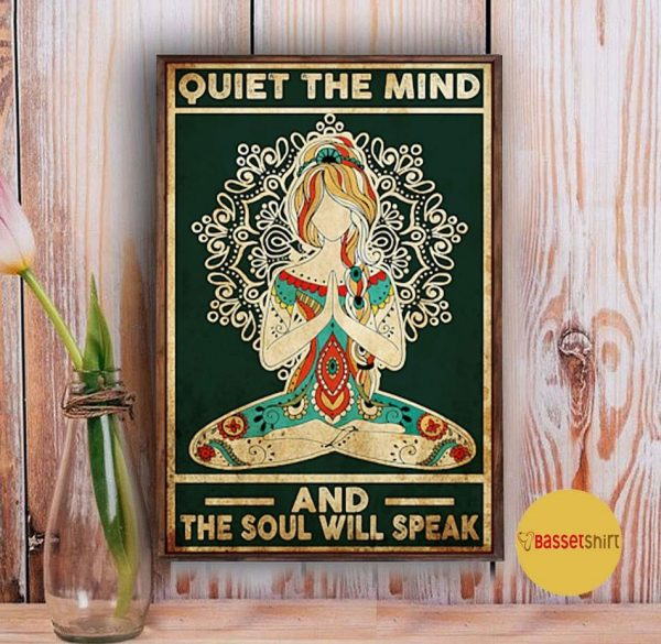 Yoga quiet the mind and the soul will speak poster Vintage