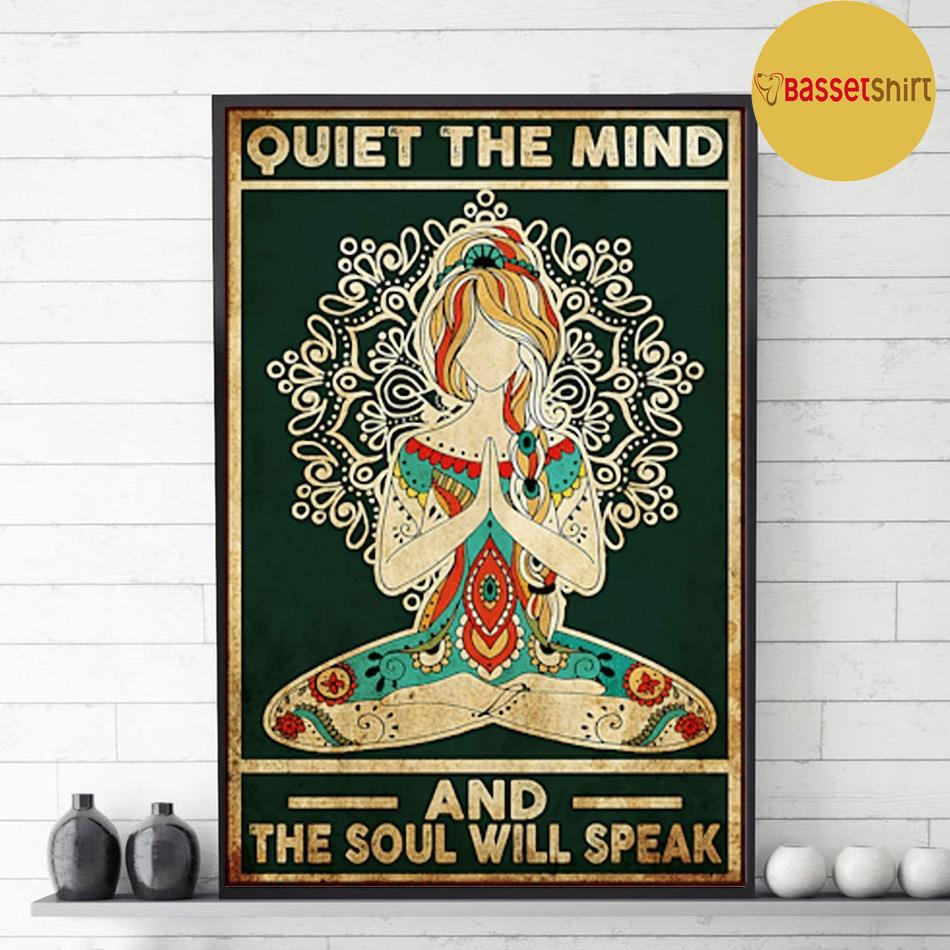 Yoga quiet the mind and the soul will speak poster decor 1