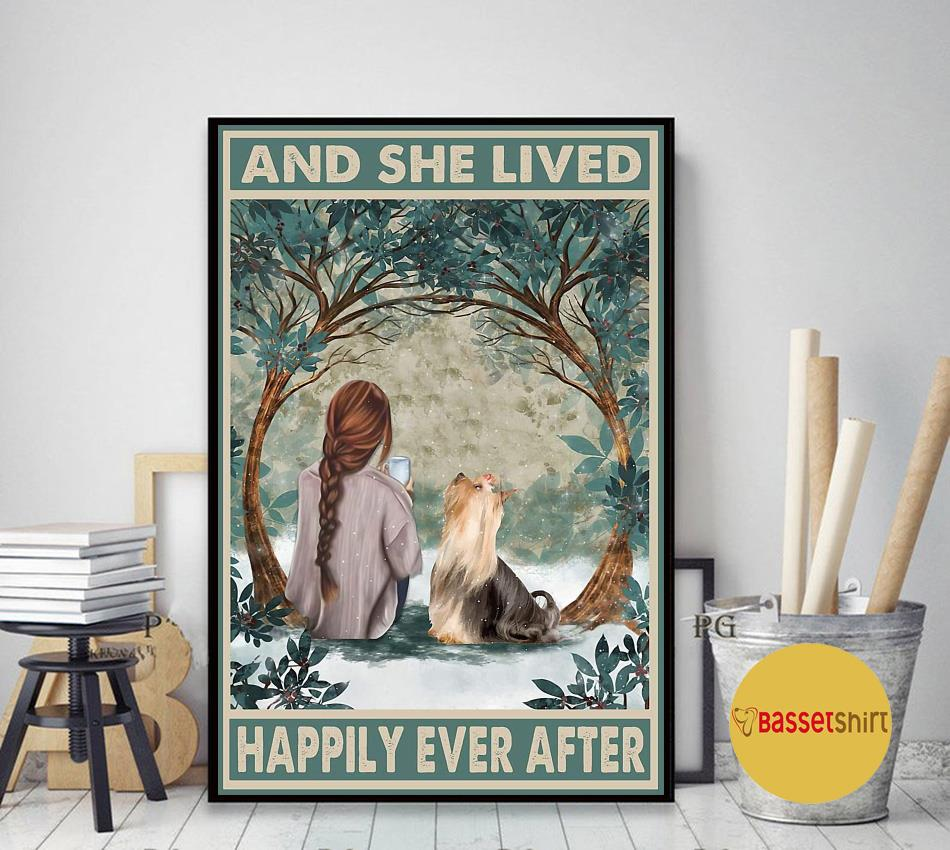 Yorkshire Terrier and she lived happily ever after poster art decor