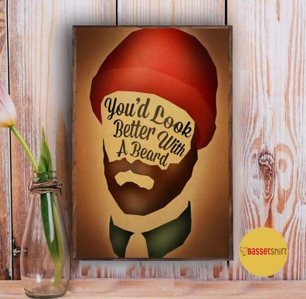 You'd look better with a beards poster Vintage