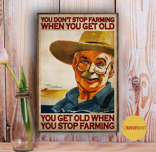 You get old when you stop farming vertical poster Vintage