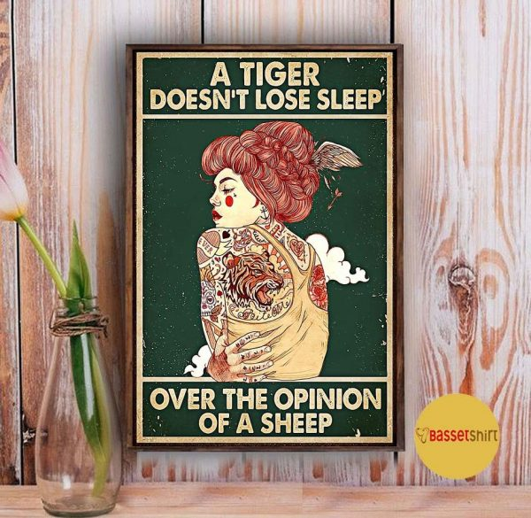A tiger doesn't lose sleep over the opinion of sheep tattoo girl poster Vintage