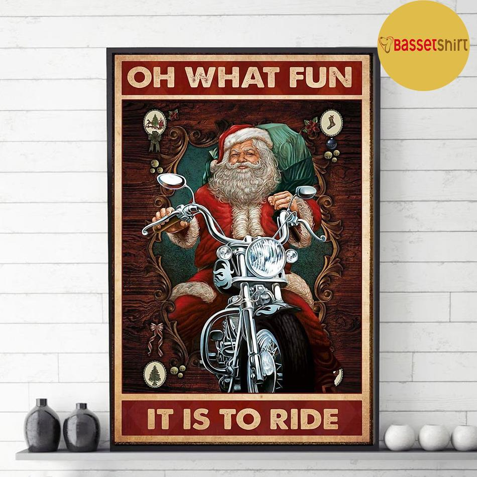 Christmas Santa motorcycle oh what fun it is to ride poster decor