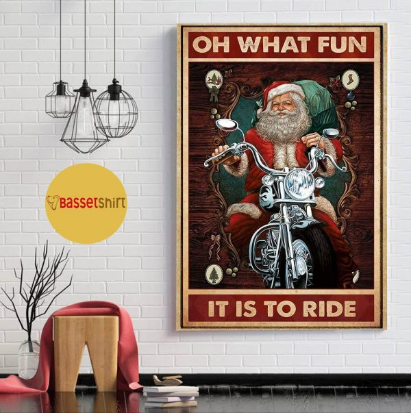 Christmas Santa motorcycle oh what fun it is to ride poster